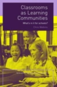 Ebook in inglese Classrooms as Learning Communities Watkins, Chris