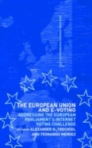 Ebook in inglese European Union and E-Voting (Electronic Voting) -, -