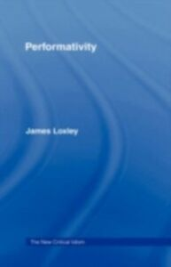 Ebook in inglese Performativity Loxley, James