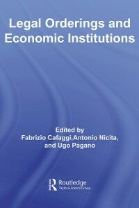 Foto Cover di Legal Orderings and Economic Institutions, Ebook inglese di AA.VV edito da Taylor and Francis