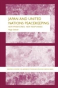 Ebook in inglese Japan and UN Peacekeeping Dobson, Hugo