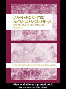 Foto Cover di Japan and UN Peacekeeping, Ebook inglese di Hugo Dobson, edito da