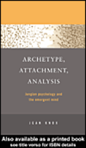 Ebook in inglese Archetype, Attachment, Analysis Knox, Jean