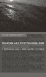 Ebook in inglese Tourism and Postcolonialism -, -