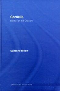 Foto Cover di Cornelia, Ebook inglese di Suzanne Dixon, edito da Taylor and Francis