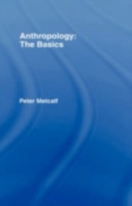 Ebook in inglese Anthropology: The Basics Metcalf, Peter