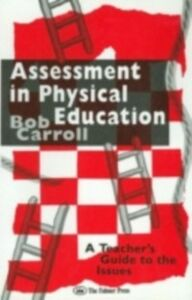 Ebook in inglese Assessment in Physical Education Carroll, Bob