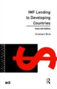 Ebook in inglese IMF Lending to Developing Countries Bird, Graham