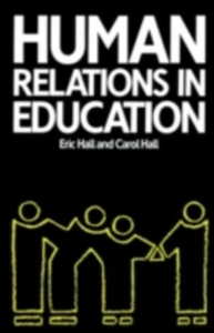 Ebook in inglese Human Relations in Education Hall, Carol , Hall, Eric