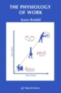 Ebook in inglese Physiology Of Work Rodahl, Kaare