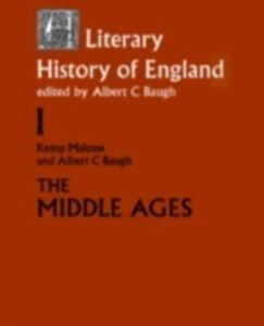 Foto Cover di Literary History of England, Ebook inglese di Albert C. Baugh,Kemp Malone, edito da Taylor and Francis