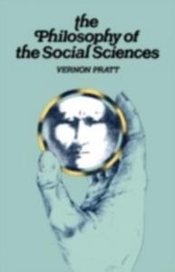 Ebook in inglese Philosophy and the Social Sciences Pratt, V.