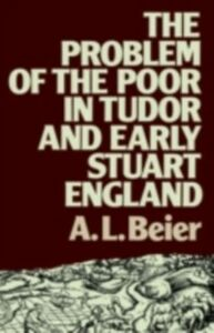 Foto Cover di Problem of the Poor in Tudor and Early Stuart England, Ebook inglese di Lucinda Beier, edito da Taylor and Francis