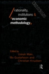 Ebook in inglese Rationality, Institutions and Economic Methodology -, -