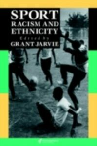 Foto Cover di Sport, Racism And Ethnicity, Ebook inglese di  edito da Taylor and Francis