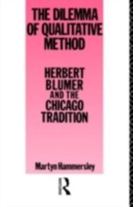 Ebook in inglese Dilemma of Qualitative Method Hammersley, Martyn