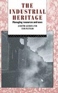 Foto Cover di Industrial Heritage, Ebook inglese di AA.VV edito da Taylor and Francis
