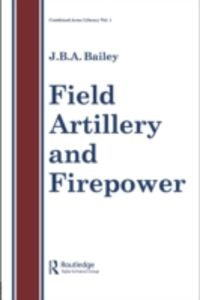 Ebook in inglese Field Artillery And Fire Power -, -