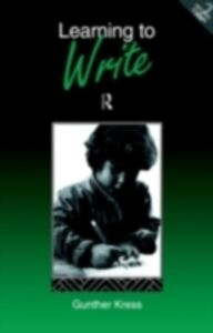 Foto Cover di Learning to Write, Ebook inglese di Gunther Kress, edito da Taylor and Francis