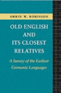 Ebook in inglese Old English and its Closest Relatives Robinson, Orrin W.