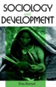 Ebook in inglese Sociology and Development Barnett, Tony