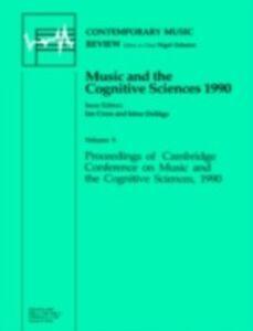 Foto Cover di Music and the Cognitive Sciences, Ebook inglese di CROSS, edito da Taylor and Francis