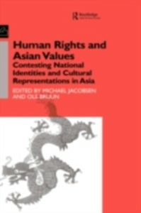 Ebook in inglese Human Rights and Asian Values Bruun, Ole , Jacobsen, Michael