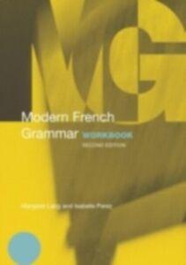 Ebook in inglese Modern French Grammar Workbook Lang, Margaret , Perez, Isabelle