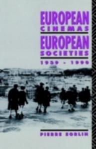 Ebook in inglese European Cinemas, European Societies -, -