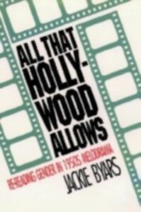 Ebook in inglese All that Hollywood Allows Byars, Jackie