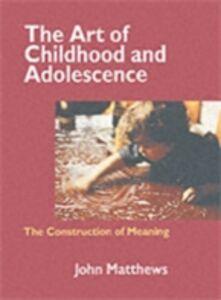 Foto Cover di Art of Childhood and Adolescence, Ebook inglese di John Matthews, edito da Taylor and Francis