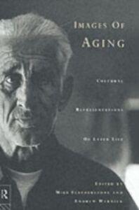 Foto Cover di Images of Aging, Ebook inglese di  edito da Taylor and Francis