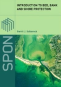 Ebook in inglese Introduction to Bed, Bank and Shore Protection Schiereck, Gerrit J.