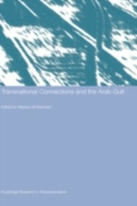 Ebook in inglese Transnational Connections and the Arab Gulf -, -