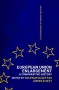 Foto Cover di European Union Enlargement, Ebook inglese di  edito da Taylor and Francis