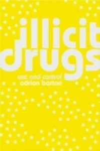 Ebook in inglese Illicit Drugs Barton, Adrian