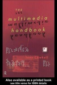 Foto Cover di Multimedia Handbook, Ebook inglese di Tony Cawkell, edito da Taylor and Francis