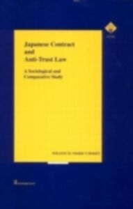Ebook in inglese Japanese Contract and Anti-Trust Law t'Hooft, Willem Visser