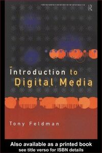 Ebook in inglese Introduction to Digital Media Feldman, Tony