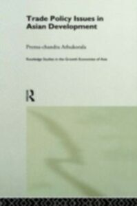 Ebook in inglese Trade Policy Issues in Asian Development Athukorala, Prema-chandra