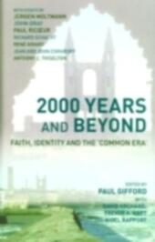 2000 Years and Beyond