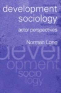 Ebook in inglese Development Sociology Long, Norman