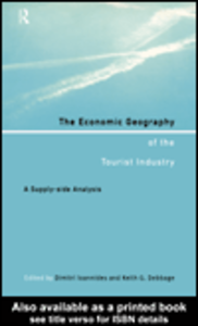 Ebook in inglese The Economic Geography of the Tourist Industry