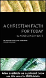 Ebook in inglese A Christian Faith for Today Watt, W. Montgomery