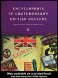 Ebook in inglese Encyclopedia of Contemporary British Culture