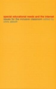 Ebook in inglese Special Educational Needs and the Internet -, -