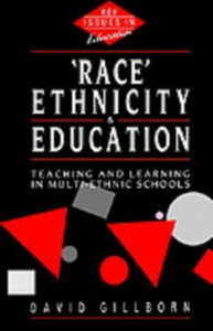 Ebook in inglese Race, Ethnicity and Education Gillborn, David
