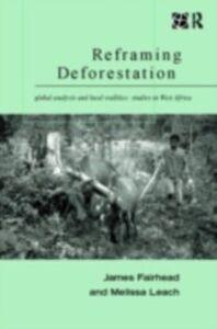 Foto Cover di Reframing Deforestation, Ebook inglese di James Fairhead,Melissa Leach, edito da Taylor and Francis