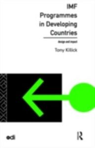 Ebook in inglese IMF Programmes in Developing Countries Killick, Tony