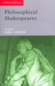 Foto Cover di Philosophical Shakespeares, Ebook inglese di  edito da Taylor and Francis